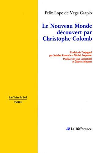 9782729108144: Le Nouveau Monde découvert par Christophe Colomb