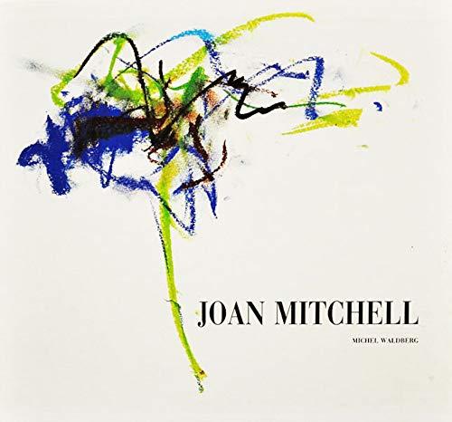JOAN MITCHELL.: Waldberg, Michel; JOAN