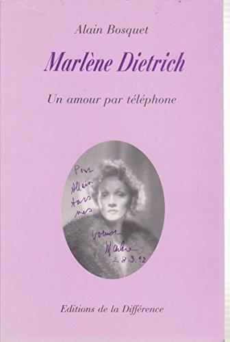 9782729108625: Marlène Dietrich: Un amour par téléphone (Littérature / Editions de la Différence) (French Edition)