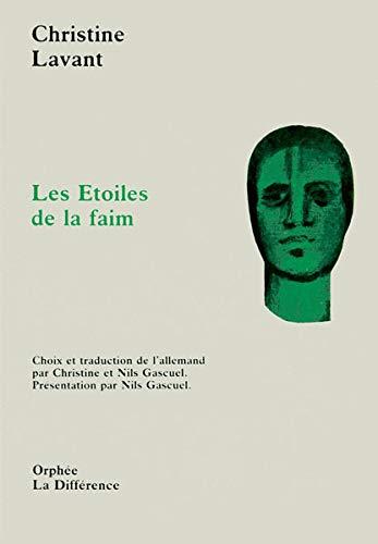 Les étoiles de la faim Lavant, Christine; Gascuel, Christine and Gascuel, Nils