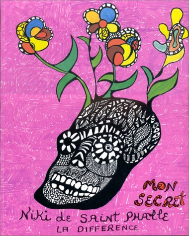 Mon secret - Niki de Saint-Phalle