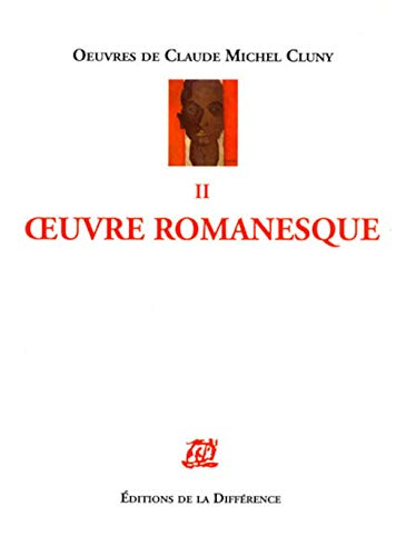cluny claude-michel , oeuvres romanesques vol.2: Cluny, Claude Michel