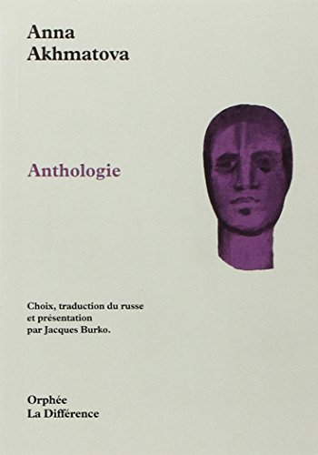 9782729110642: akhmatova anthologie