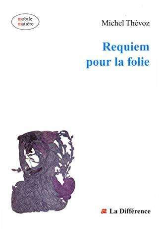 9782729111151: Requiem pour la folie