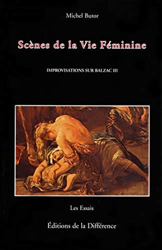 9782729112202: IMPROVISATIONS SUR BALZAC. Tome 3, Scènes de la vie féminine