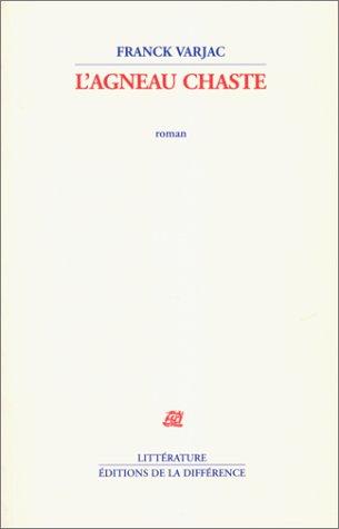 9782729113193: L'agneau chaste: Roman (Littérature) (French Edition)