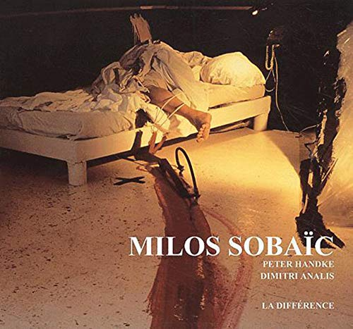 Milos Sobaic: Handke, Peter; and Analis, Dimitri