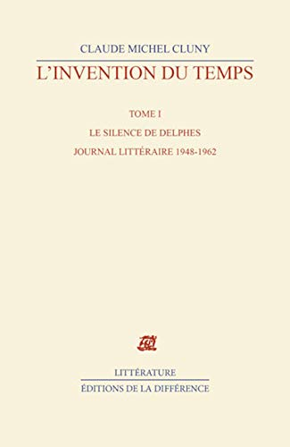 9782729114206: L'Invention du temps, tome 1 : Le Silence des Delphes
