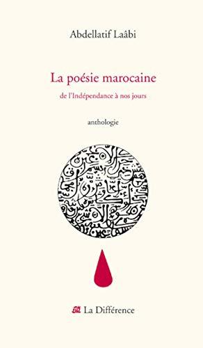 9782729115340: La poésie marocaine : De l'Indépendance à nos jours (Littera.Etrang.)
