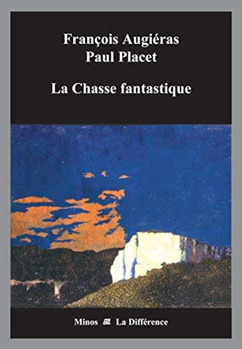 9782729115463: La Chasse fantastique