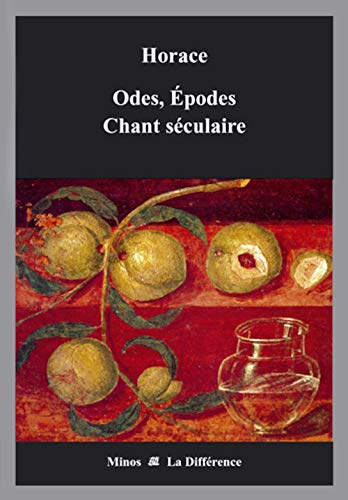 9782729116149: Odes, Epodes Chant séculaire (French Edition)