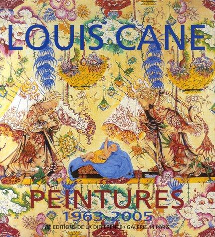 Louis CANE. Peintures 1963-2005.: Louis CANE] -