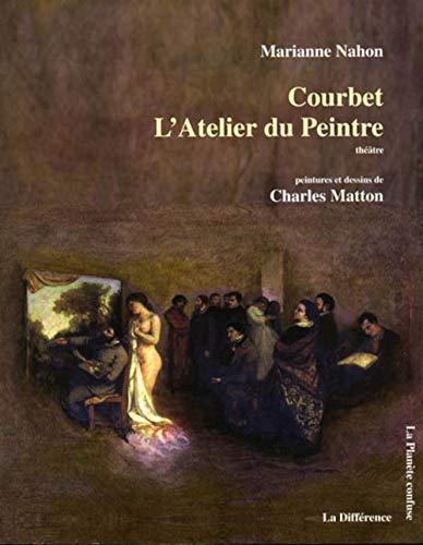 9782729117566: Courbet : L'Atelier du Peintre