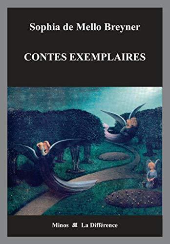 Contes exemplaires: Sophia de Mello