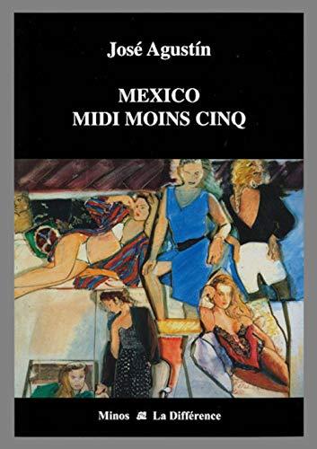 9782729118075: Mexico midi moins cinq