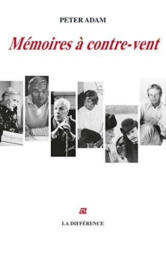 mémoires Ã: contre-vent (2729118764) by Peter Adam