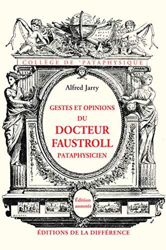 9782729119133: Gestes et opinions du Docteur Faustroll, pataphysicien : Roman néo-scientifique