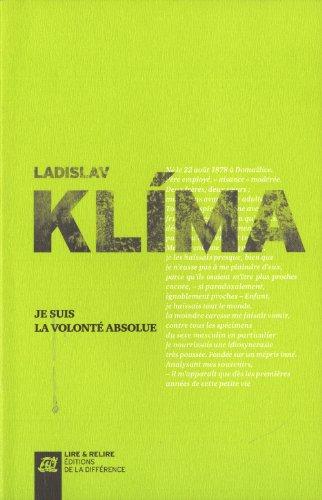 Je suis la volontà absolue [Sep 27,: Ladislav KlÃma