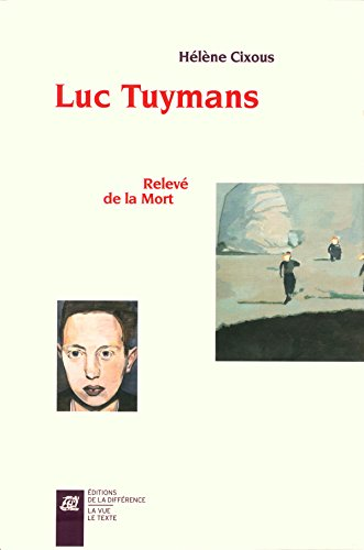 9782729119966: Luc Tuymans : Relevé de la Mort. Coffret 2 volumes (La vue le texte)