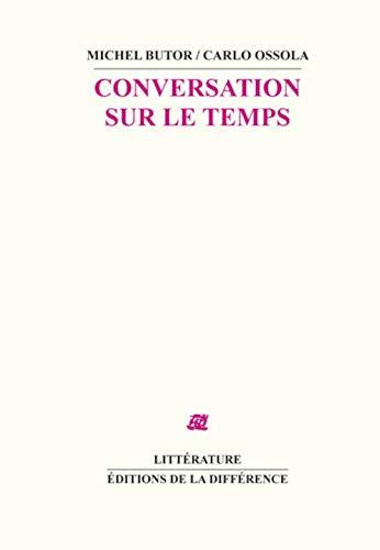 Conversation sur le temps: Butor, Michel