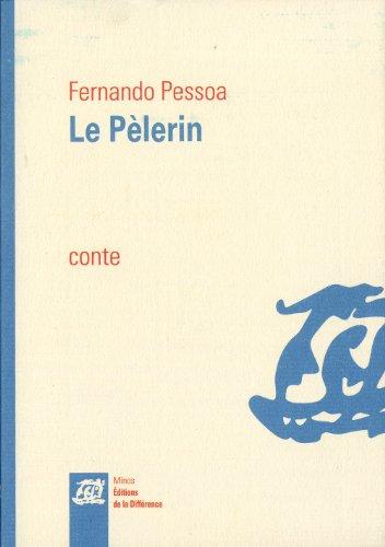 9782729120443: Le pélerin