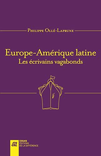 9782729120689: Europe-Am�rique latine : Les �crivains vagabonds