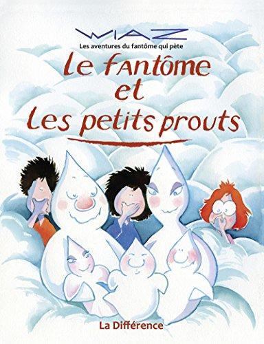 9782729120771: Le fant�me et les petits prouts
