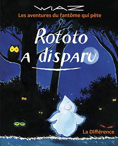 9782729121297: Rototo a disparu