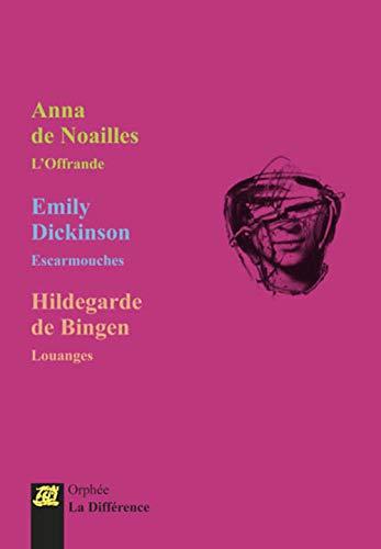9782729121341: Coffret 3 femmes, 3 poètes : L'offrande ; Escarmouches ; Louanges