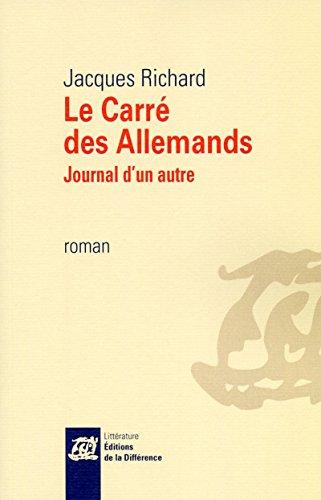 Le Carré des Allemands: Jacques Richard