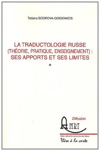 9782729542856: La traductologie russe (théorie, pratique, enseignement) : ses apports et ses limites