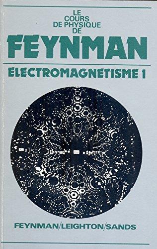 Le cours de physique de Feynman : Sands, Richard Feynman