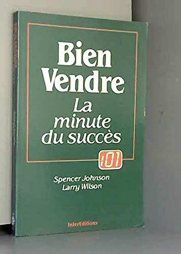 9782729601225: Bien vendre : La minute du succès