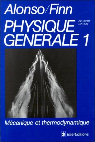 9782729601362: Physique générale Tome 1 : Mécanique et thermodynamique