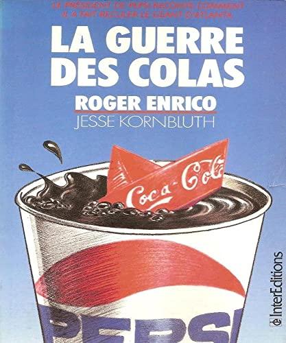 LA GUERRE DES COLAS: Roger ENRICO et