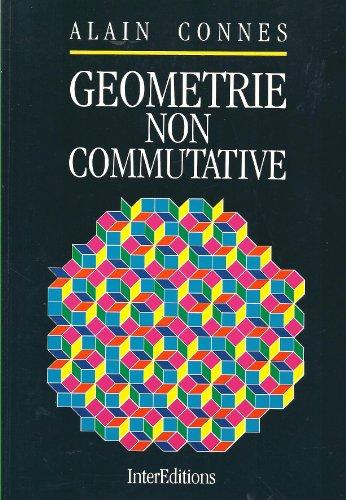 9782729602840: Géométrie non commutative