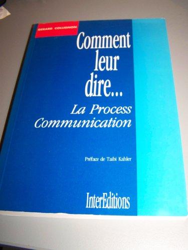 9782729603861: Comment leur dire... La process communication