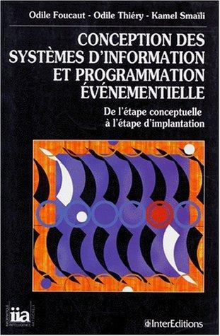 CONCEPTION DES SYSTEMES D'INFORMATION ET PROGRAMMATION EVENEMENTIELLE. De l'étape ...