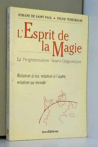 L'Esprit de la Magie.: SAINT-PAUL , Josiane