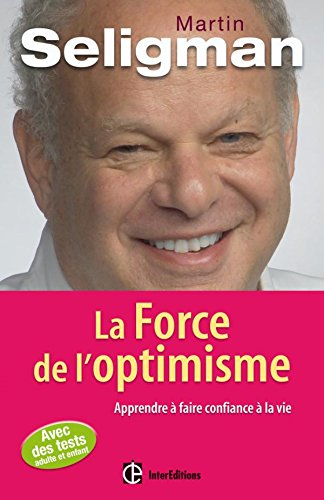 La Force de l'optimisme (French Edition) (2729609377) by [???]