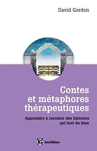 9782729612252: Contes et métaphores thérapeutiques - Apprendre à raconter des histoires qui font du bien