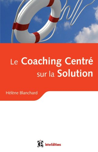 9782729612313: Le Coaching Centré sur la Solution