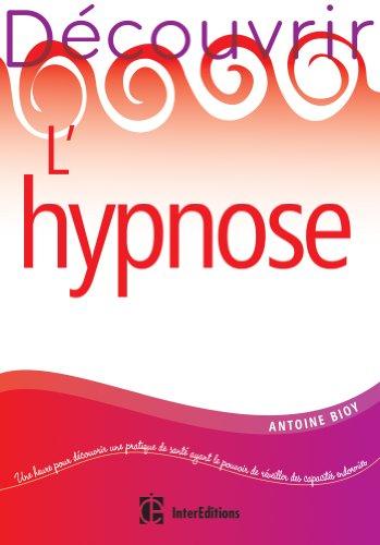 9782729612733: Découvrir l'hypnose - 2e éd.
