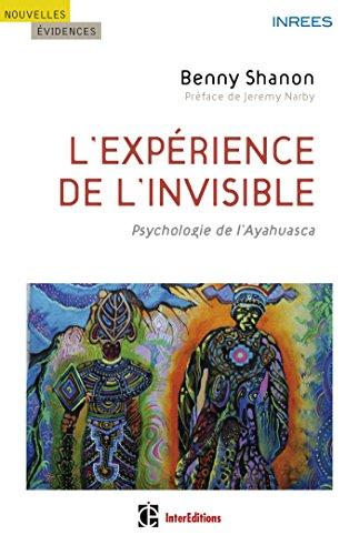 9782729614812: l'expérience de l'invisible ; psychologie de l'Ayahuasca