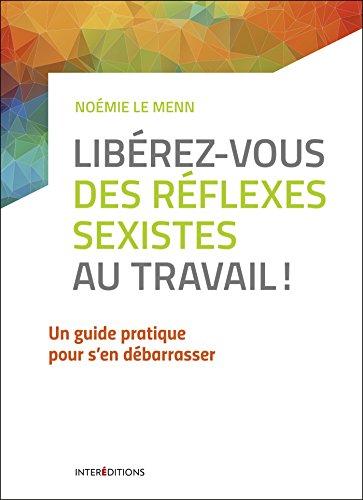9782729616762: Libérez-vous des réflexes sexistes au travail !