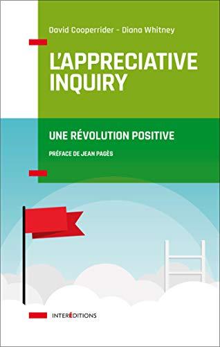 9782729618957: L'Appreciative Inquiry - Une révolution positive: Une révolution positive