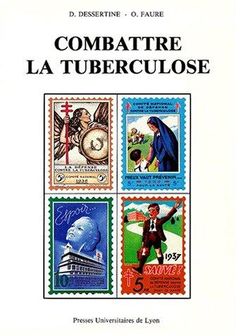 9782729703189: Combattre la tuberculose : 1900-1940