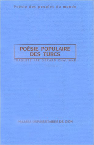 Poésie populaire des Turcs (2729703705) by Karadja-Oghlan; Gérard Chaliand; Pir Sultan Abdal; Yunus Emre