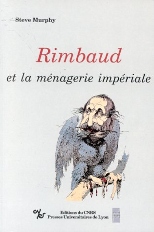 9782729703950: RIMBAUD ET LA MENAGERIE IMPERIALE