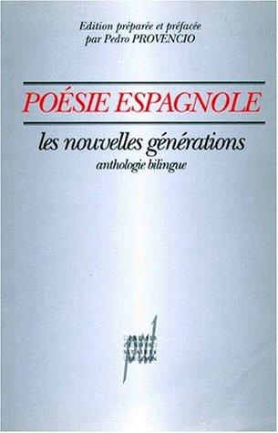 9782729704919: POESIE ESPAGNOLE. Les nouvelles générations, anthologie bilingue français espagnol